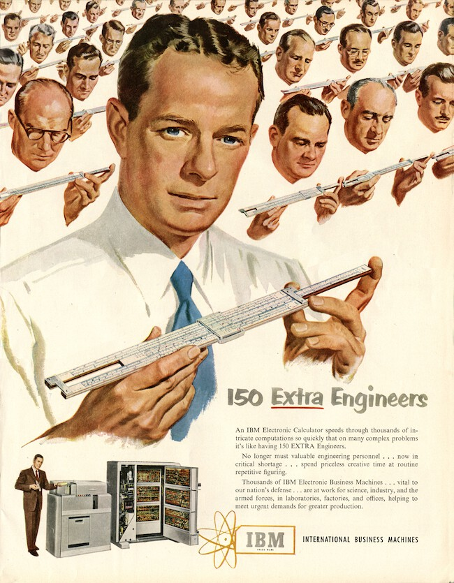 A December 1951 advertisement for the IBM 604 Electronic Calculating Punch that was first produced in 1948. The advertisement claims the IBM 604 can do the work of 150 engineers with slide rules. The cursor (or runner) is the transparent part in the middle of the slide.